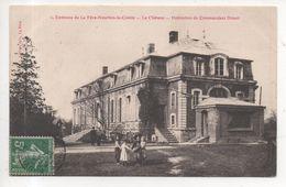02.397/ Environs De La Fere Nouvion Le Comte - Le Chateau - Habitation Du Commandant Driant - France