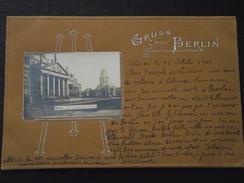GRUSS Aus BERLIN (Deutschland, Allemagne) - GENSLARMEN MARKET - Voyagée De Colmar Le 30 Octobre 1900 !   TOP - Autres