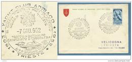 1952 - TRIESTE AMG FTT L.25 MOSTRA OLTREMARE CON ANNULLO GRANPREMIO MOTONAUTICO F.B N.BATTAGLINI - YACHT CLUB ADRIATICO - Storia Postale