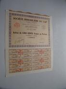 Soc. IMMO Du CAP ( Paris ) Action De Cinq Cents Francs Au Porteur N° 5506 ( Voir Photo Pour Detail )! - Shareholdings