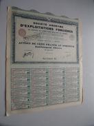 S.A. D'EXPLOITATIONS FONCIERES ( Paris ) Action 100 Fr. Au Porteur N° 124,768 ( Voir Photo Pour Detail )! - Shareholdings