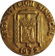 ESPAÑA. FRANCISCO FRANCO. MEDALLA DE LA ORGANIZACIÓN SINDICAL. 1.972. ESPAGNE. SPAIN MEDAL - Profesionales/De Sociedad
