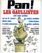 PAN !   N° 1  LES GAULLISTES 1971   -  80  PAGES  - - Politique