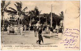 NOUMEA  -  Défilé De La Musique, Le Sheick Makrani En Tête Des Arabes. - Nouvelle-Calédonie