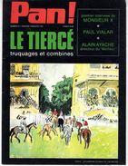 PAN !   N° 12  LE TIERCE  TRUQUAGES ET COMBINES  1974  -  64 PAGES  - - Sport