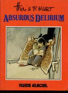 Tha & Bigart Absurdus Delirium - Livres, BD, Revues