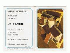 Calendrier De Poche 1972 Fleurs, Graines, Poterie G. LIGER  à NANTES - Clos Vougeot (fr55) - Calendars