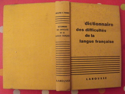 Dictionnaire Des Difficultés De La Langue Française. Larousse 1956 - Dictionaries