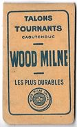PUBLICITE - Talons Tournants WOOD MILNE - Caoutchouc - Werbepostkarten