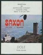Rare // Etiquette // Dôle De Saxon 1979, Cuvée Spéciale, Réception De Bernard Comby, Valais Suisse - Etiquettes