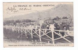 La France Au Maroc Oriental.Départ Pour Oudjda Des Blessés Du Combat De Meharidja,17 Et 18 Avril 1912.1918 - Autres