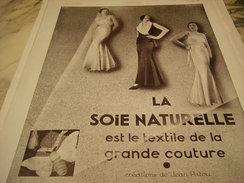 ANCIENNE PUBLICITE GRANDE COUTURE SOIE NATURELLE  1931 - Habits & Linge D'époque