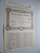 Ets SOLOR ( Paris ) Part De  Fondateur N° 0,825 ( For Details See Photo ) !! - Actions & Titres