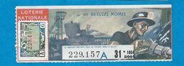 Billet De Loterie   Mineur  Des Gueules Noires  Homme    Année 1954 - Loterijbiljetten
