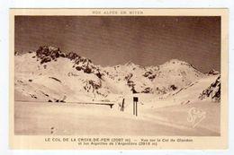 Dept 73,Savoie,Cpsm Col De La Croix De Fer (2087m),Vue Sur Le Col Du Glandon Et Les Aiguilles De L'Argentière (2918m) - Non Classés