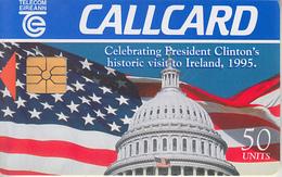 IRLANDE - PHONE CARD - TAXCARD ***   USA & CLINTON'S 1995  *** - Irlanda