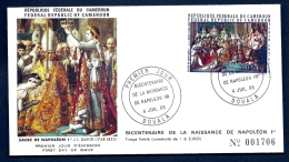 FDC NAPOLÉON 1er- REPUBLIQUE DU CAMEROUN- TIMBRE DENTELÉ - CAD DOUALA  DU -69 + TIMBRES 200 FR.- CAD BICENTENAIRE- - Napoleone