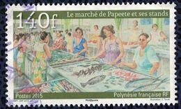 Tahiti 2015 Oblitéré Rond Daté Used Le Marché De Papeete Et Ses Stands SU - French Polynesia