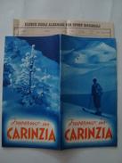 INVERNO IN CARINZIA. PAESE DEGLI SPORT INVERNALI - AUSTRIA, CARINTHIA, ALPS, 1950 APROX. 24 PAGES. - Dépliants Touristiques