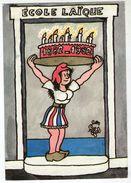 CPM    ILLUSTRATEUR   JEAN EFFEL   CENTENAIRE DE L ECOLE PUBLIQUE   ECOLE LAIQUE   PARIS MAI 1982 - Effel