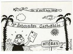 CPM    ILLUSTRATEUR   FILIPANDRE     HYERES  1984      RENCONTRE CARTOPHILE - Filipandre