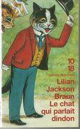 Lilian Jackson BRAUN Le Chat Qui Parlait Dindon  Edition 10/18 Grands Détectives N° 3659 Dépôt Légal 2004 - 10/18 - Grands Détectives