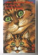 Lilian Jackson BRAUN Le Chat Qui Disait Cheese Ed. 10/18 Grands Détectives N° 2725 Dépôt Légal 1996 Tirage 2004 - 10/18 - Grands Détectives