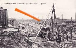CAPPELLE-AU-BOIS - Vue Sur Les Travaux Maritimes - L'Ecluse (en Construction) - Kapelle-op-den-Bos