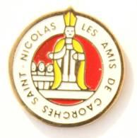 Pin's Numéroté  CAORCHES ST NICOLAS (27) - Les Amis De Caorches St Nicolas - Saint Nicolas - N° 061 - G1004 - Villes