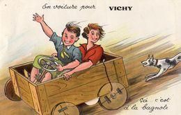 EN VOITURE POUR VICHY CA ... C'EST D'LA BAGNOLE (CARTE A SYSTEME) - Vichy