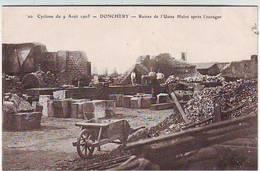 08. DONCHERY . CYCLONE DU 9 AOUT 1905 . RUINES DE L'USINE HULOT APRES L'OURAGAN . ANIMEE - Autres Communes