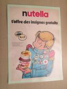 NUTELLA T'OFFRE DES INSIGNES GRATUITS AUTOCOLLANTS   -  Pour  Collectionneurs ... PUBLICITE  Page De Revue Des Années 7 - Nutella