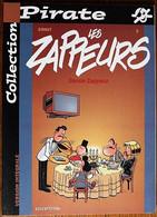 BD LES ZAPPEURS - 5 - Sauce Zappeur - Rééd. Pirate 2002 - Zappeurs, Les