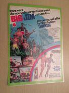 MATTEL BIG JIM ET SON AMI INDIEN TANKULA  -  Pour  Collectionneurs ... PUBLICITE  Page De Revue Des Années 70 Plastifiée - Other Collections