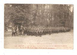 CPA Militaria 71 AUTUN 29 ème Ligne Active & Réserves Aux Excercices De Guerre 30è Départ Marche Manoeuvre 1914 - Guerre 1914-18