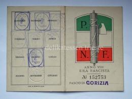 Tessera PNF PARTITO NAZIONALE FASCISTA Gorizia 1930 Fascismo - Documentos Históricos