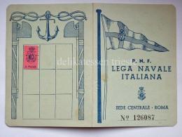 Tessera PNF LEGA NAVALE ITALIANA Roma 1942 Fascismo Fascista - Documenti Storici