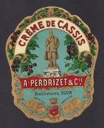 Etiquette Ancienne.  Crème De Cassis  A. Perdrizet & Cie à Dijon. - Other