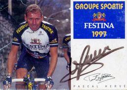 PASCAL HERVE - Groupe Sportif: FESTINA 1977 - Dédicacée. Autographe. - Cyclisme