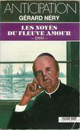 FNA 1724 - NERY, Gérard - Les Noyés Du Fleuve Amour (BE+) - Fleuve Noir