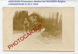 AVIATEURS-Abattu A WOUMEN-Prisonniers-Roggevelde-28-2-16-CARTE PHOTO All.-Guerre 14-18-1 WK-AVIATION-FLIEGEREI-Militaria - Diksmuide
