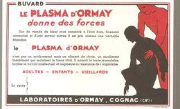 Buvard Le Plasma D'Ormay Donne Des Forces Laboratoires D'Ormay à Cognac - Produits Pharmaceutiques