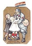 Décoration / Insigne - Journée Des Tuberculeux - Retour Du Sanatorium - Francia
