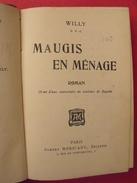 Maugis En Ménage. Willy. Méricant Paris Vers 1910. Bonne Reliure - Books, Magazines, Comics
