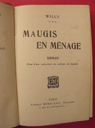 Maugis En Ménage. Willy. Méricant Paris Vers 1910. Bonne Reliure - Bücher, Zeitschriften, Comics
