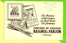 BUVARD & Blotting Paper : Crayons De Couleur BAIGNOL FARJON CALAIS - Stationeries (flat Articles)