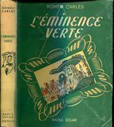 L'eminence Verte Par Carles Ed Solar - Livres, BD, Revues