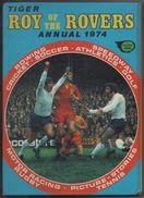 ROY OF THE ROVERS ANNUAL 1974 - SPORTS ET BD - LIVRE CARTONNE DE 160 PAGES - VOIR LES SCANNERS - Sports