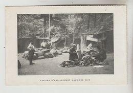 CPA MILITARIA GUERRE 1914-18 - Atelier D'habillement Dans Les Bois - War 1914-18