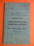 SPECIFICATION OF STEAM RECIPROCATING PROPELLING MACHINERY BY THE Central Marine Engine Works.Ship No.1152 - Old Books